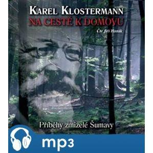 Na cestě k domovu, mp3 - Karel Klostermann