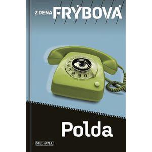 Polda - Zdena Frýbová