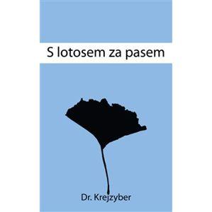 S lotosem za pasem - Krejzyberd