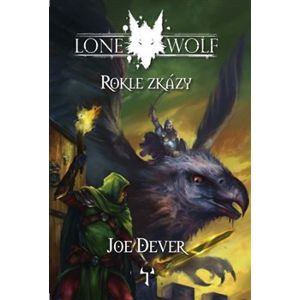 Rokle zkázy. Lone Wolf - Joe Dever