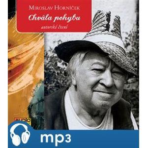 Chvála pohybu, mp3 - Miroslav Horníček