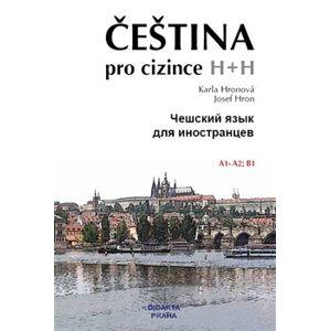 Čeština pro cizince/Češskij jazyk dlja inostrancev + CD - Karla Hronová, Josef Hron