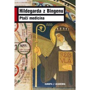 Ptačí medicína - Hildegarda z Bingen