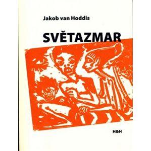 Světazmar - Jakob van Hoddis