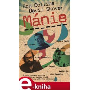 Mánie - Ron Collins, David Skover e-kniha