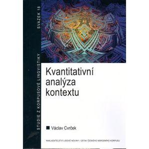 Kvantitativní analýza kontextu. Studie z korpusové lingvistiky 18 - Václav Cvrček