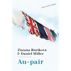 Au-pair - Zuzana Búriková, Daniel Miller