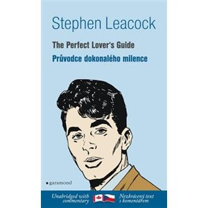 Průvodce dokonalého milence / The Perfect Lover´s Guide - Stephen Leacock