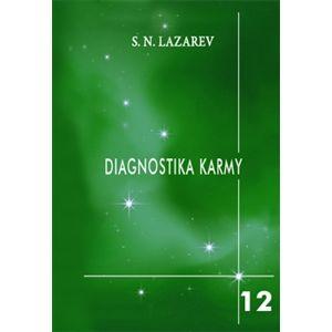Život je jako mávnutí křídel motýlích. Diagnostika karmy 12 - S.N. Lazarev