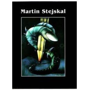 Martin Stejskal. Zadem k nekonečnu (Dílo 1968 - 2002) - kol.
