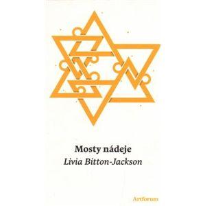 Mosty nádeje - Livia Bitton-Jacksonová