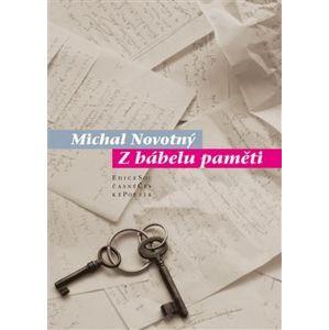 Z Bábelu paměti - Michal Novotný