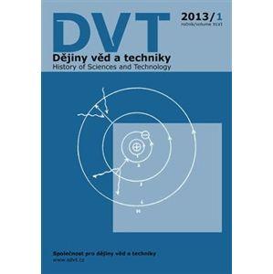 Dějiny věd a techniky 4/2013