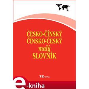 Česko-čínský/ čínsko-český malý slovník e-kniha