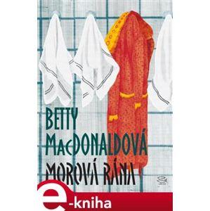 Morová rána - Betty MacDonaldová e-kniha