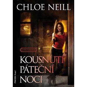 Kousnutí páteční noci - Upíři z Chicaga 2 - Chloe Neill