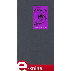 Alrúna - Hanns Heinz Ewers e-kniha
