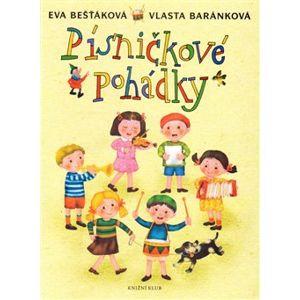 Písničkové pohádky - Eva Bešťáková