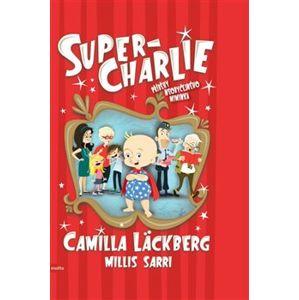 Super-Charlie - Millis Sarri, Camilla Läckberg