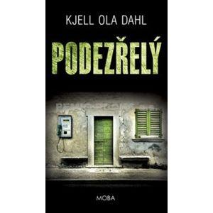 Podezřelý - Kjell Ola Dahl