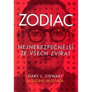 Zodiac. Nejnebezpečnější ze všech zvířat - Stewart L. Gary, Susan Mustafa
