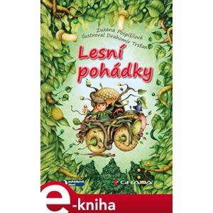 Lesní pohádky - Zuzana Pospíšilová e-kniha