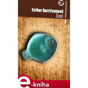 Žízeň - Esther Gerritsenová e-kniha