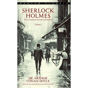 Sherlock Holmes. The Complete Novels and Stories Volume 1 - Arthur Conan Doyle