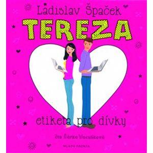 Tereza. Etiketa pro dívky, CD - Ladislav Špaček