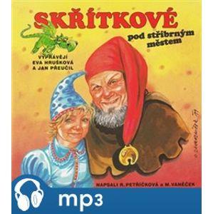 Skřítkové pod stříbrným městem, mp3 - Michal Vaněček, Renata Petříčková