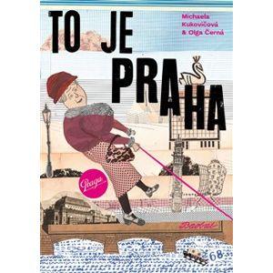 To je Praha - Olga Černá