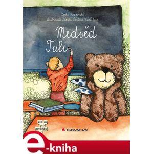 Medvěd Tuli - Lenka Rožnovská e-kniha