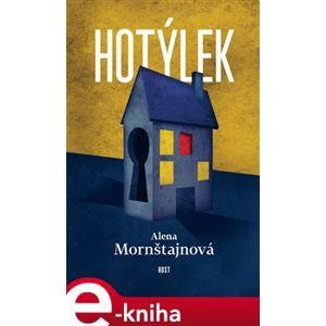 Hotýlek - Alena Mornštajnová e-kniha