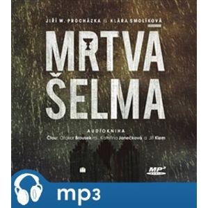 Mrtvá šelma, mp3 - Klára Smolíková, Jiří W. Procházka