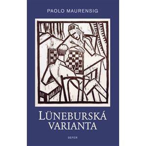 Lüneburská varianta - Paolo Maurensig