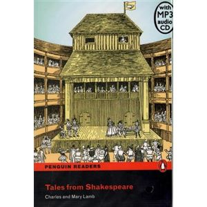 Tales from Shakespeare + MP3. Penguin Readers Level 5 Upper-Intermediate - Mary Lamb, Charles Lamb