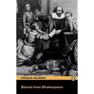 Stories from Shakespeare. Penguin Readers Level 3 - William Shakespeare