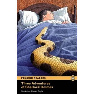 Three Adventures of Sherlock Holmes. Penguin Readers Level 4 Intermediate - Arthur Conan Doyle
