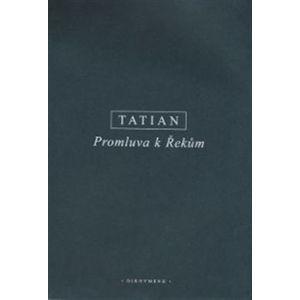 Promluva k Řekům - Tatian