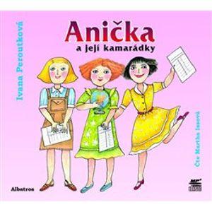 Anička a její kamarádky, CD - Ivana Peroutková