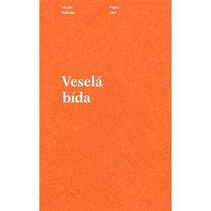 Veselá bída - Václav Kahuda