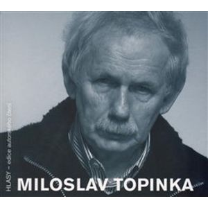 Miloslav Topinka, CD - Miloslav Topinka