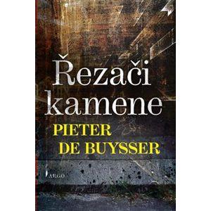 Řezači kamene - Pieter De Buysser