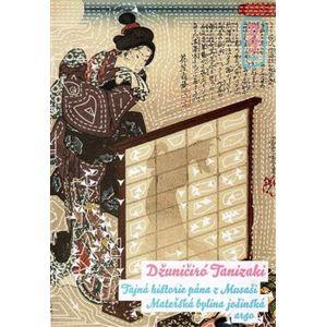 Tajná historie pána z Musaši. Mateřská bylina jošinská - Džuničiró Tanizaki