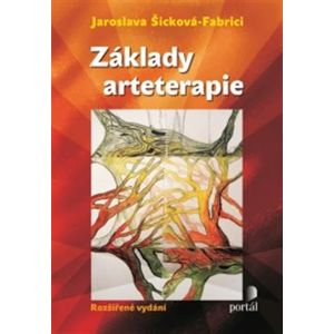Základy arteterapie / rozšířené vydání/ - Jaroslava Šicková-Fabrici