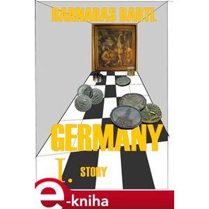 Germany Story - Barnabáš Bartl e-kniha