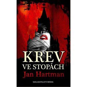 Krev ve stopách - Jan Hartman