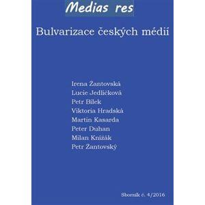Bulvarizace českých médií - kol.