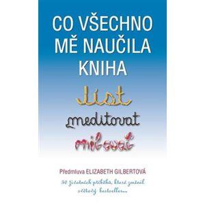 Co všechno mě naučila kniha Jíst, meditovat, milovat - kol.