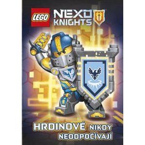 Lego Nexo Knights Hrdinové nikdy neodpočívají - kol.